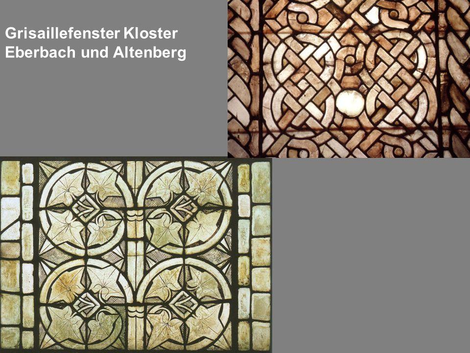 Grisaillefenster Kloster Eberbach und Altenberg