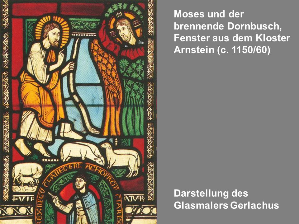 Moses und der brennende Dornbusch, Fenster aus dem Kloster Arnstein (c