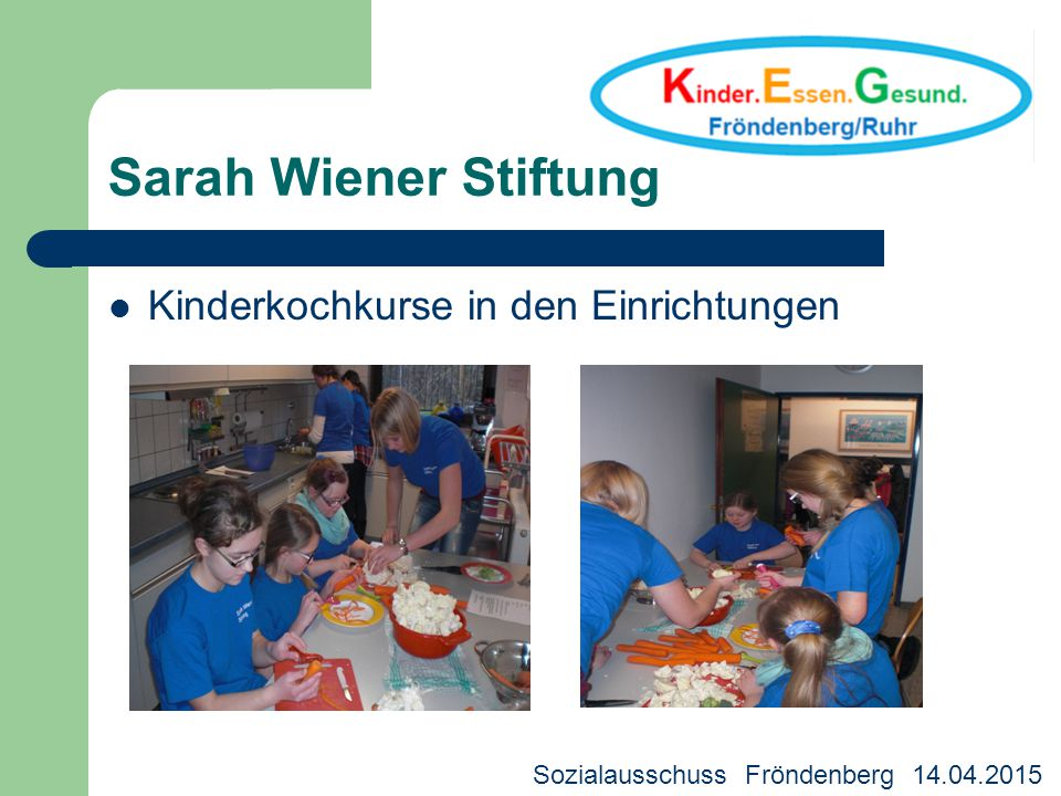 Sarah Wiener Stiftung Kinderkochkurse in den Einrichtungen