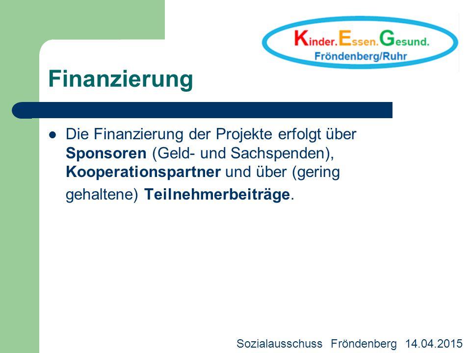 Finanzierung Die Finanzierung der Projekte erfolgt über Sponsoren (Geld- und Sachspenden), Kooperationspartner und über (gering.