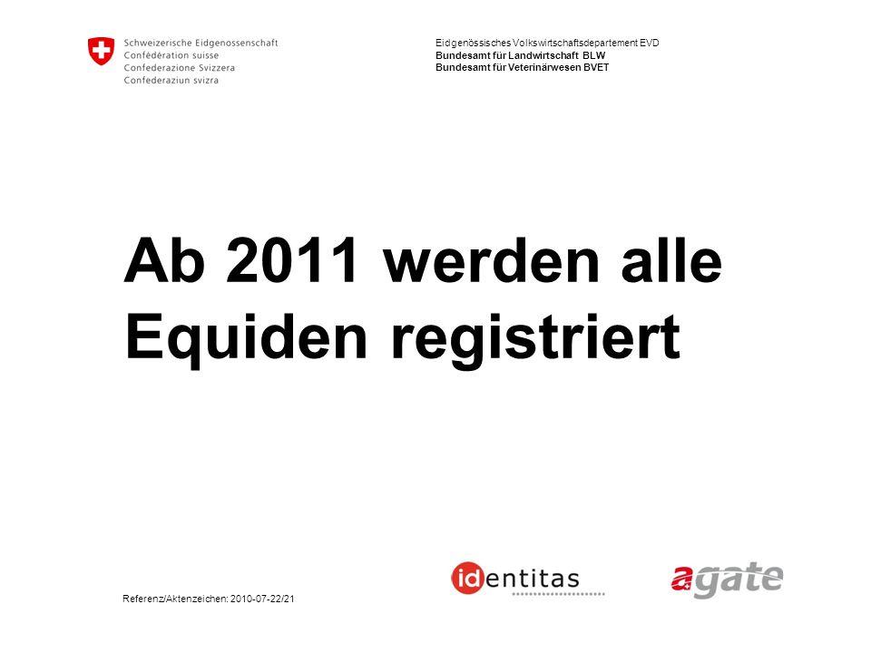 Ab 2011 werden alle Equiden registriert