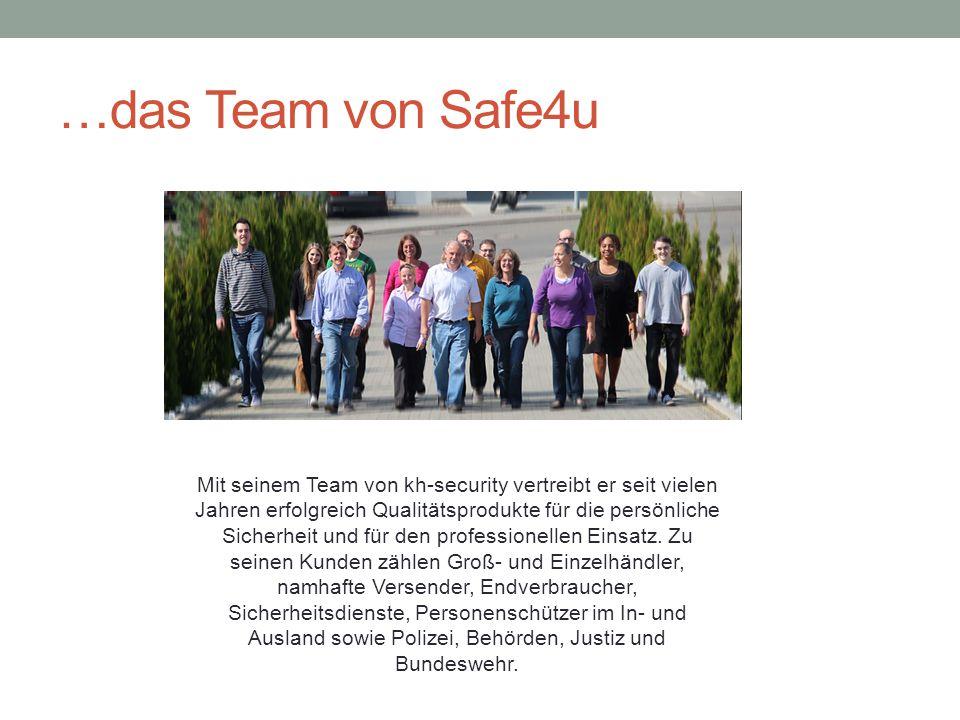 …das Team von Safe4u