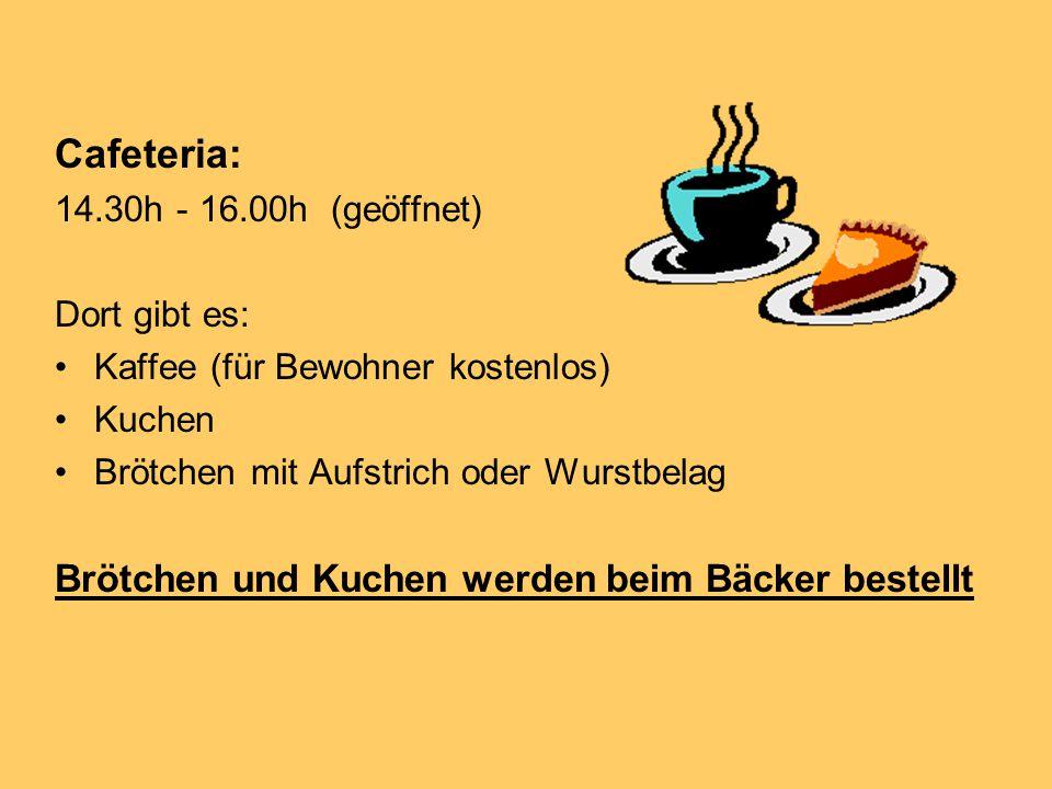 Cafeteria: Brötchen und Kuchen werden beim Bäcker bestellt