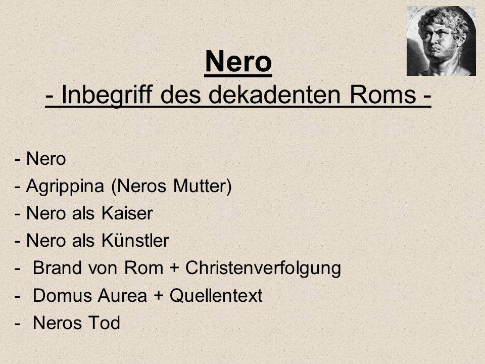 Nero - Inbegriff des dekadenten Roms -