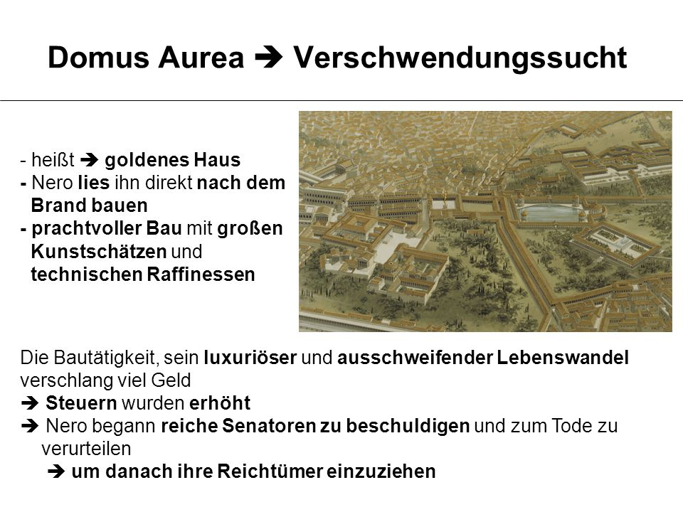 Domus Aurea  Verschwendungssucht