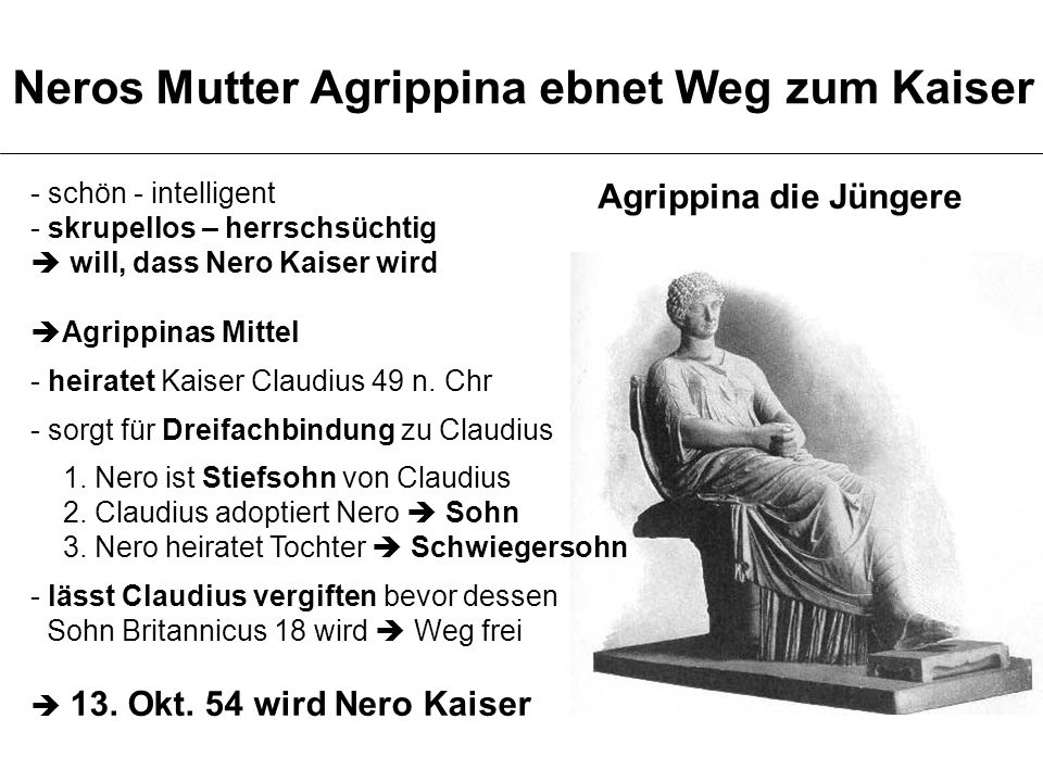 Neros Mutter Agrippina ebnet Weg zum Kaiser