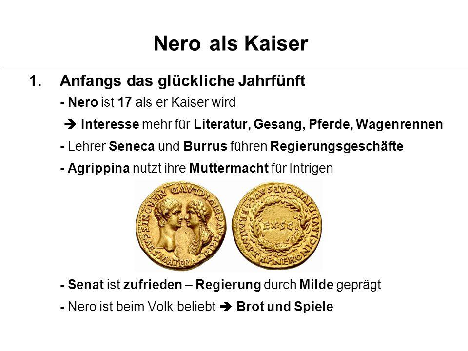 Nero als Kaiser Anfangs das glückliche Jahrfünft