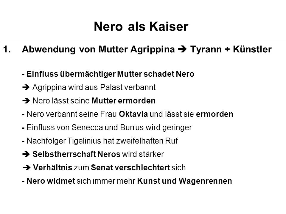 Nero als Kaiser Abwendung von Mutter Agrippina  Tyrann + Künstler