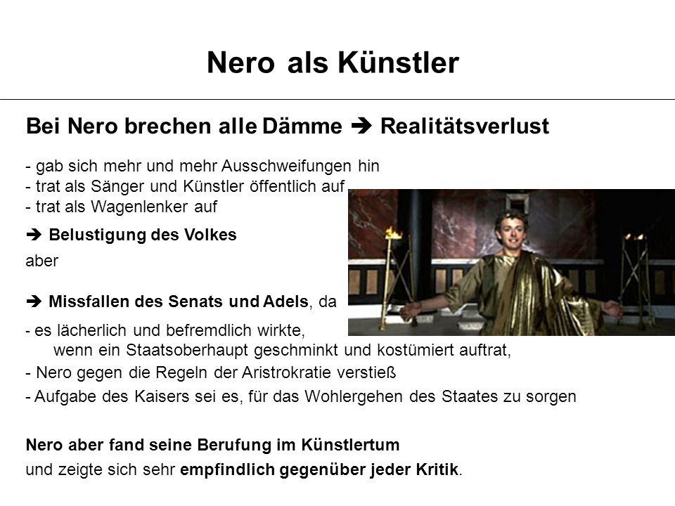 Nero als Künstler Bei Nero brechen alle Dämme  Realitätsverlust