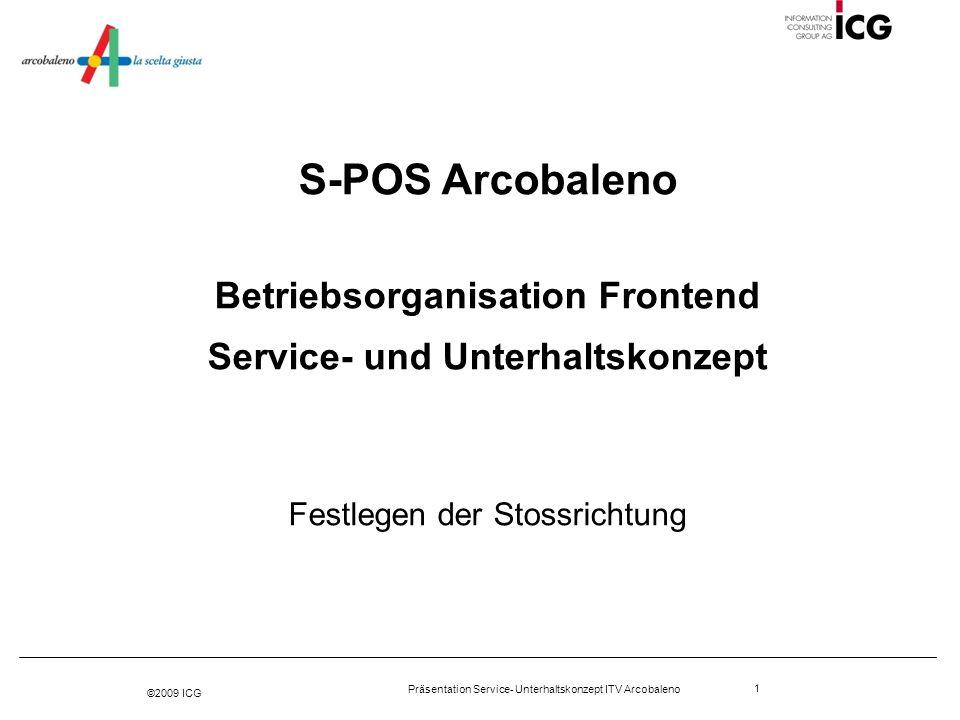 Betriebsorganisation Frontend Service- und Unterhaltskonzept