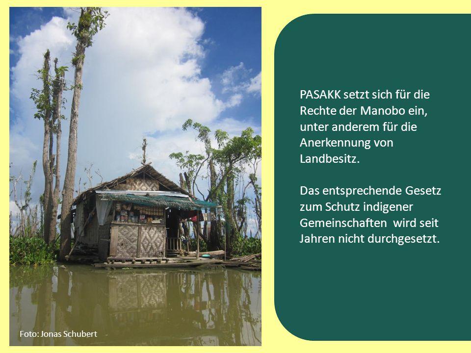 PASAKK setzt sich für die Rechte der Manobo ein, unter anderem für die Anerkennung von Landbesitz.