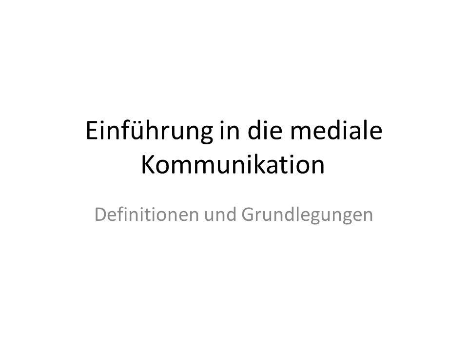Einführung in die mediale Kommunikation