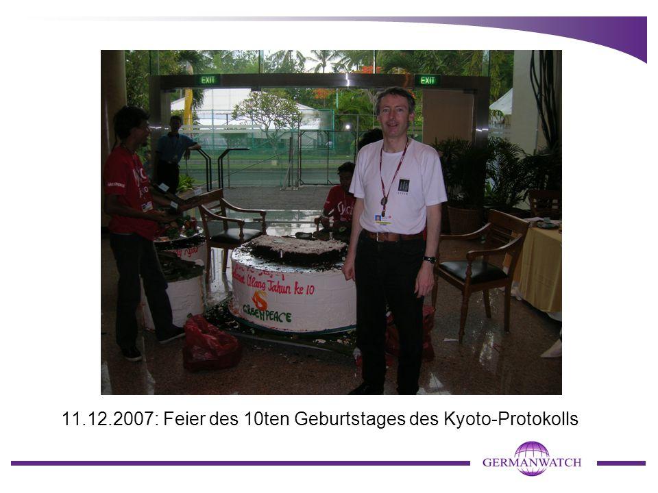 11.12.2007: Feier des 10ten Geburtstages des Kyoto-Protokolls