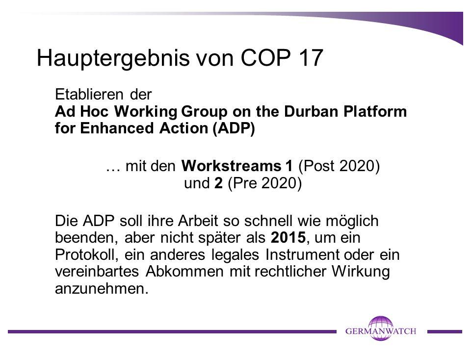 … mit den Workstreams 1 (Post 2020) und 2 (Pre 2020)