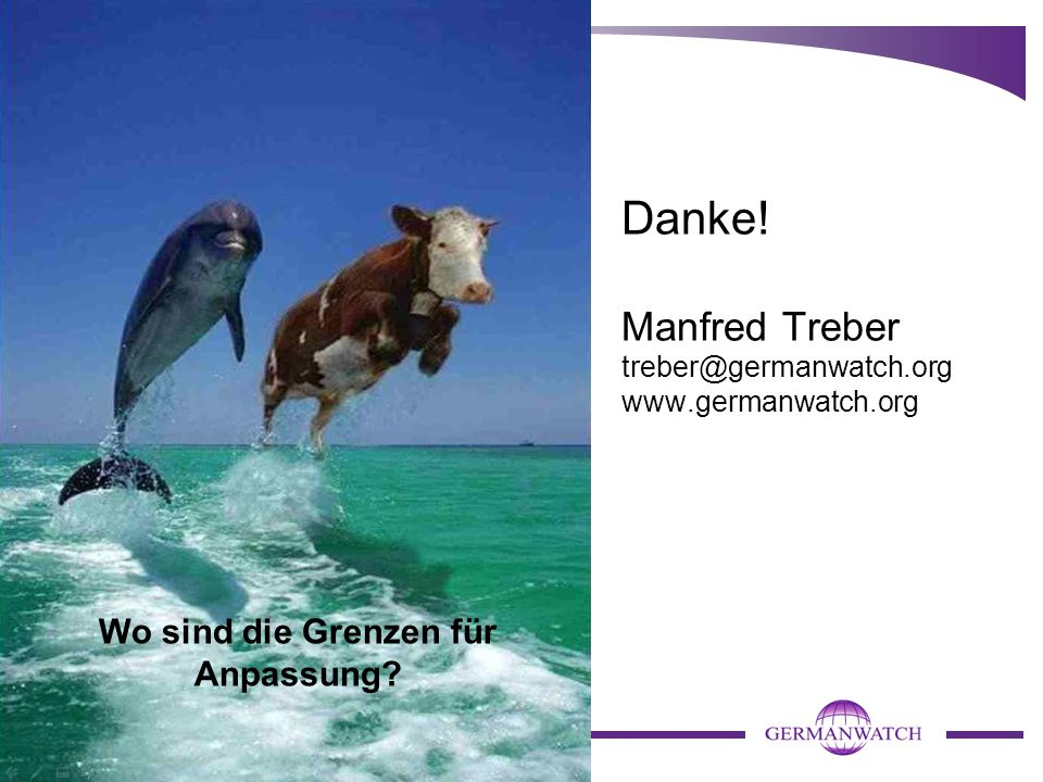 Danke! Manfred Treber treber@germanwatch.org www.germanwatch.org