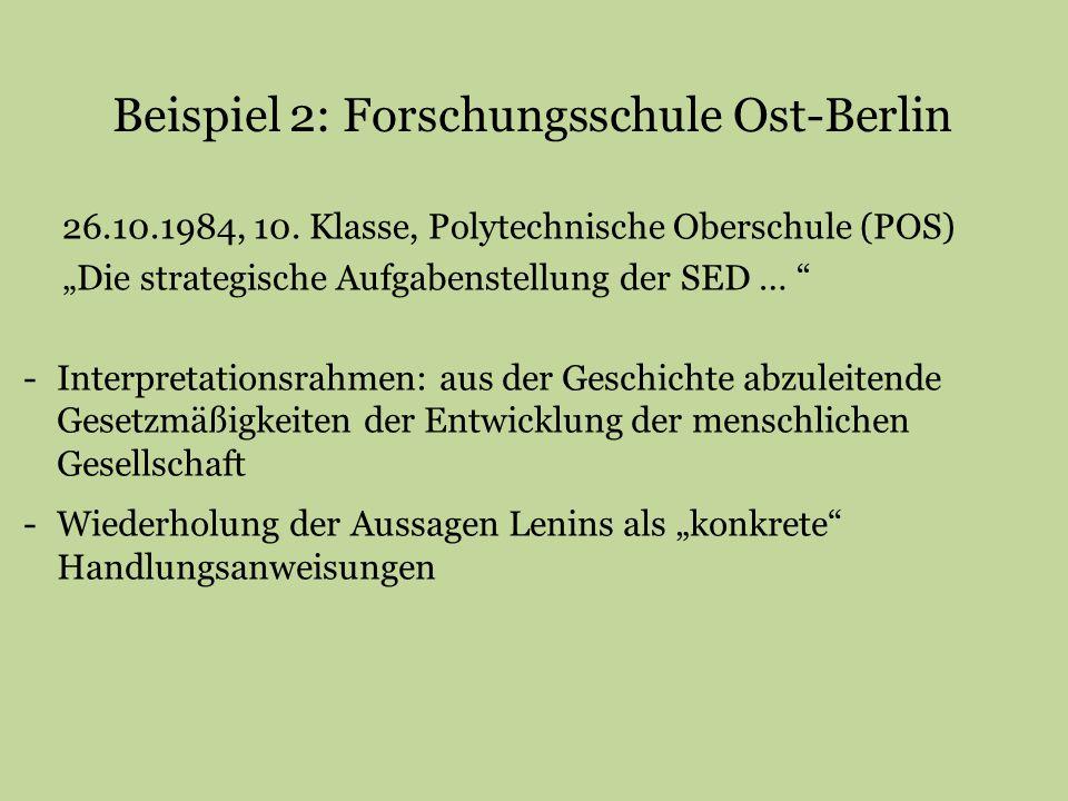 Beispiel 2: Forschungsschule Ost-Berlin
