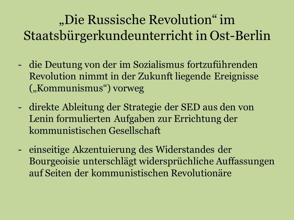 """""""Die Russische Revolution im Staatsbürgerkundeunterricht in Ost-Berlin"""