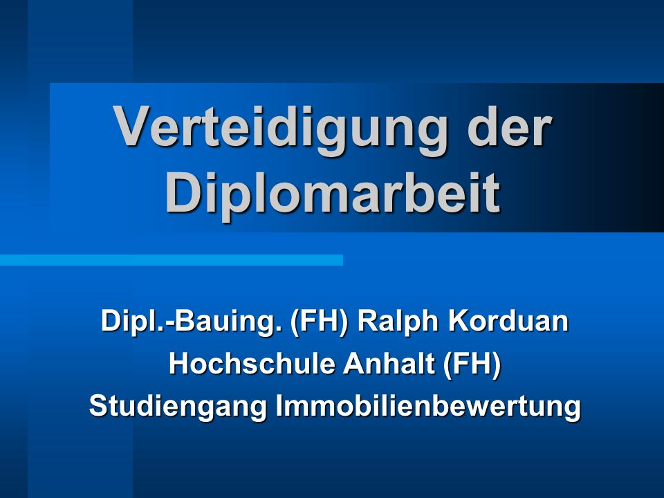 Verteidigung der Diplomarbeit