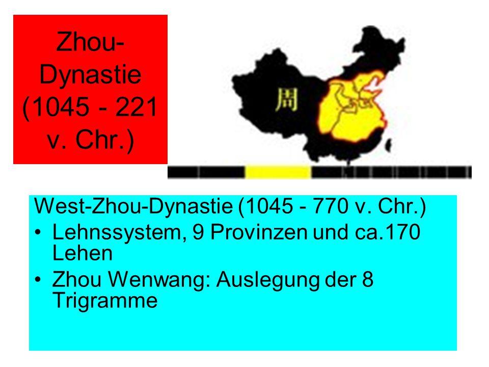 Zhou-Dynastie (1045 - 221 v. Chr.)