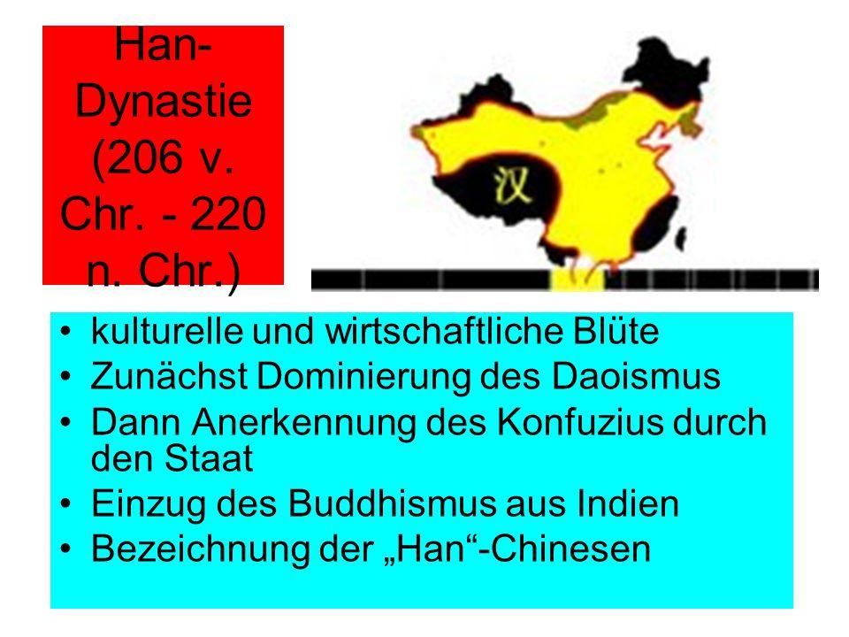 Han-Dynastie (206 v. Chr. - 220 n. Chr.)