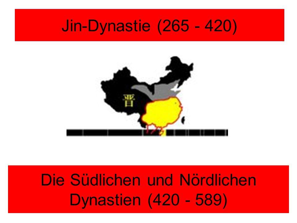 Die Südlichen und Nördlichen Dynastien (420 - 589)