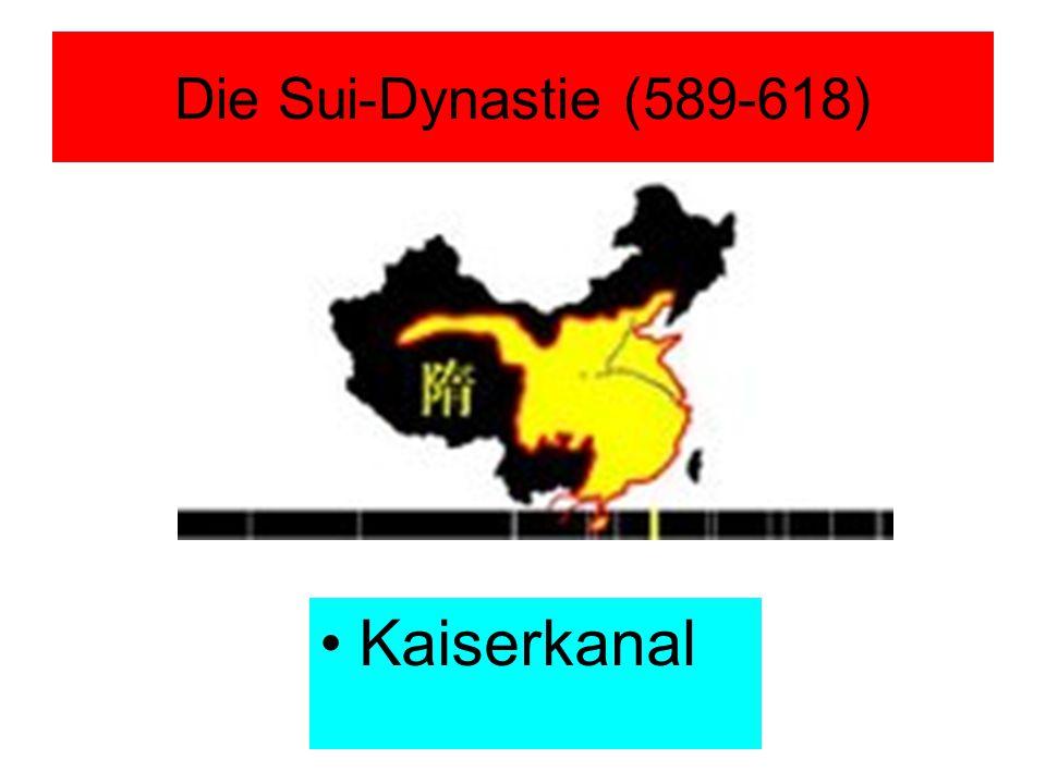 Die Sui-Dynastie (589-618) Kaiserkanal