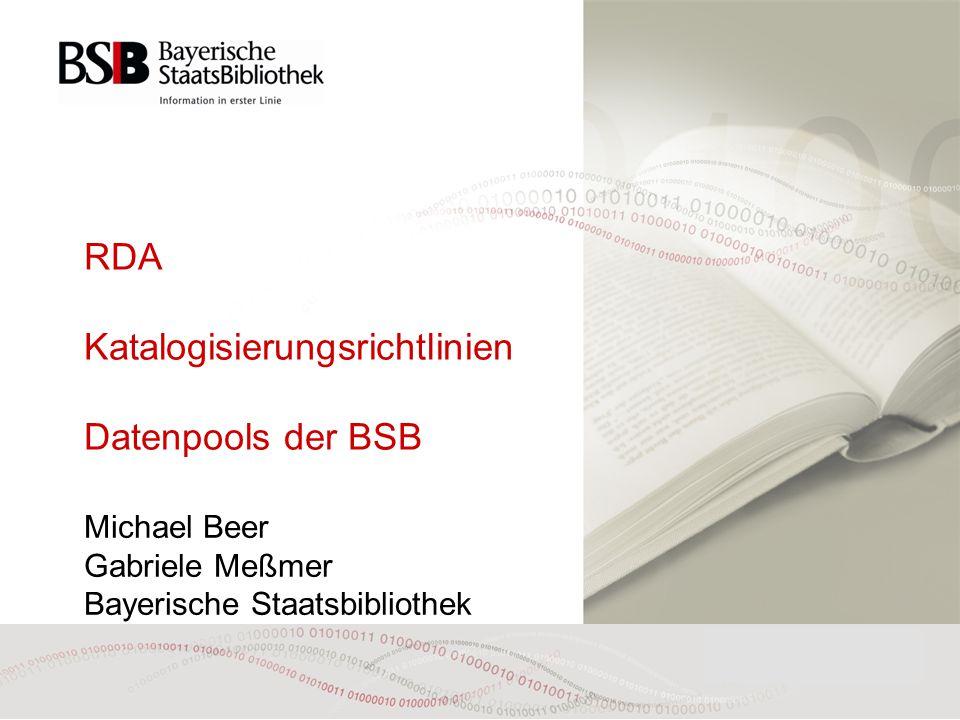 RDA Katalogisierungsrichtlinien Datenpools der BSB