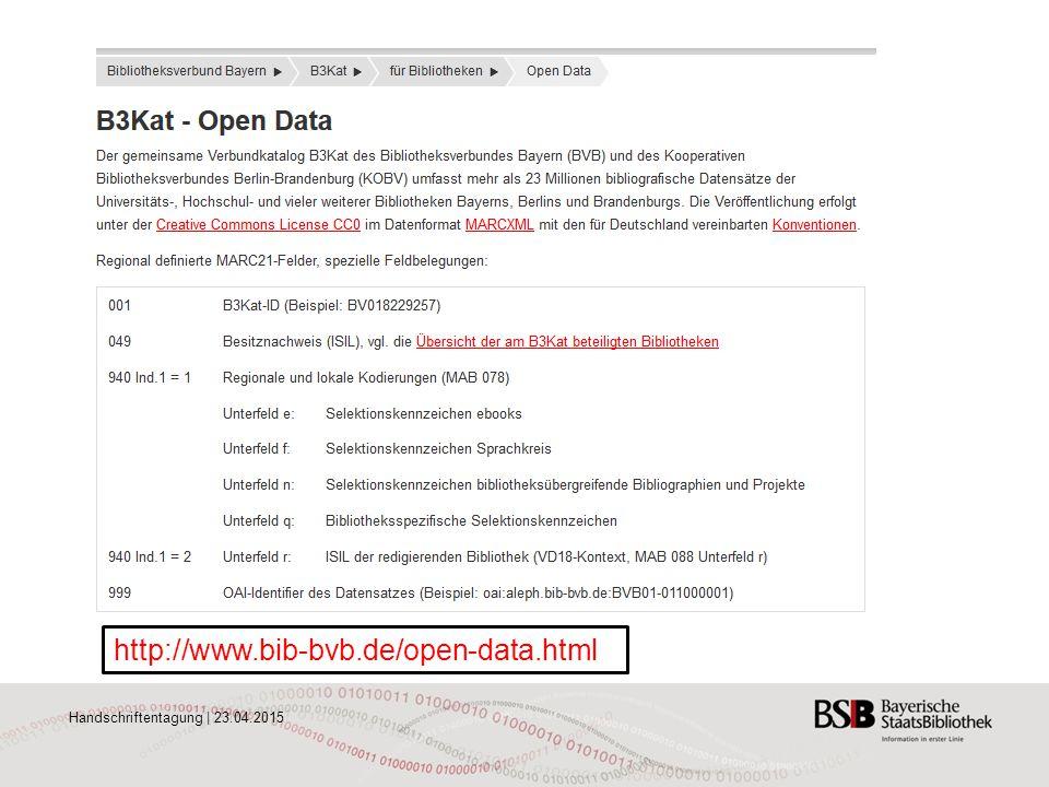 http://www.bib-bvb.de/open-data.html Handschriftentagung | 23.04.2015