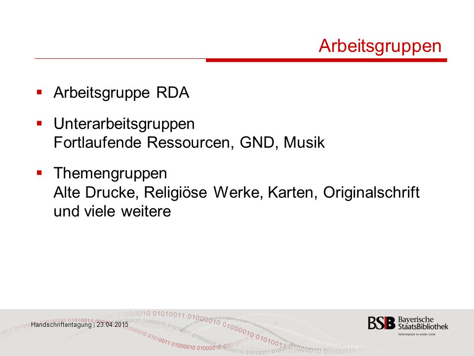 Arbeitsgruppen Arbeitsgruppe RDA
