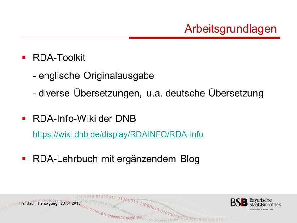 Arbeitsgrundlagen RDA-Toolkit - englische Originalausgabe - diverse Übersetzungen, u.a. deutsche Übersetzung.