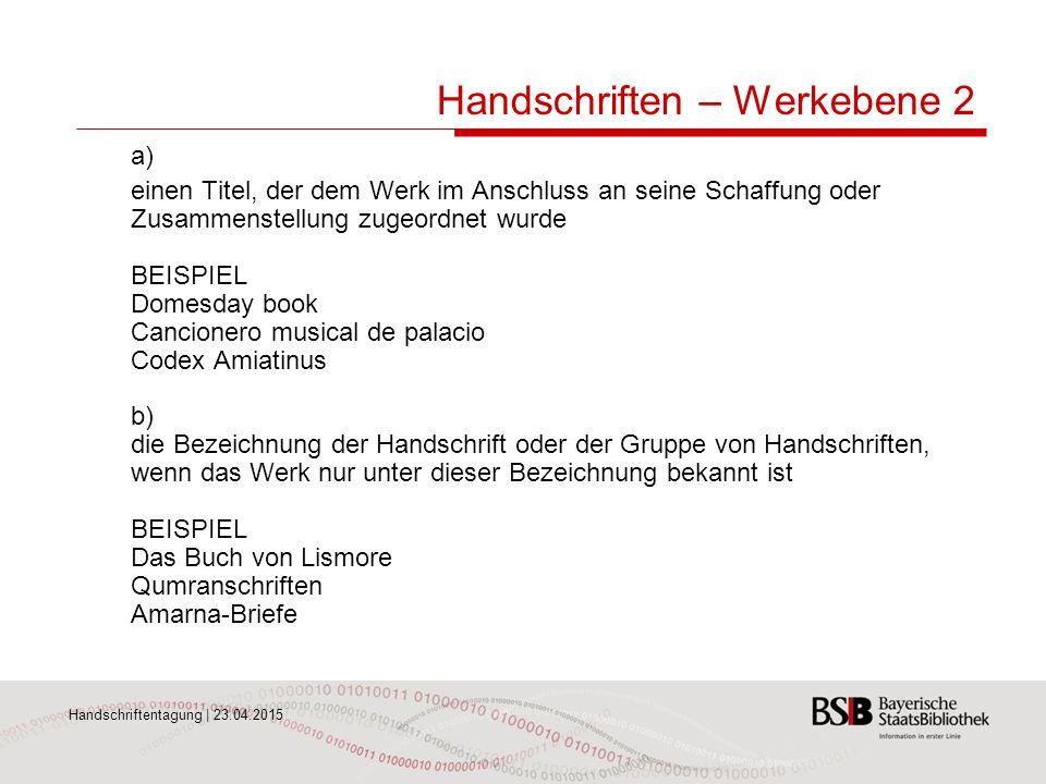 Handschriften – Werkebene 2