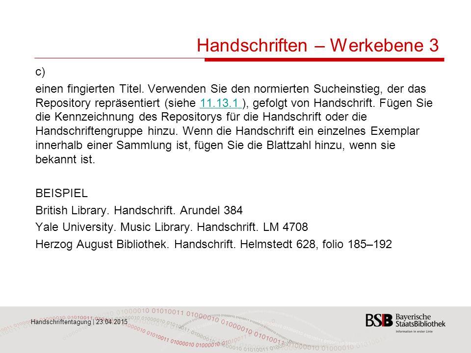 Handschriften – Werkebene 3