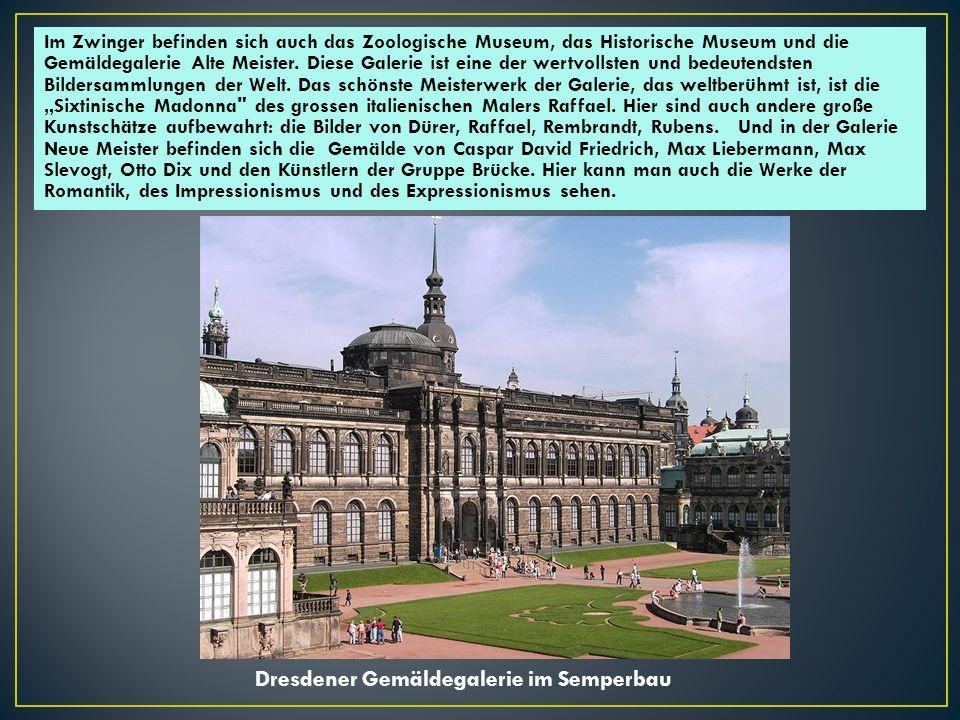 Dresdener Gemäldegalerie im Semperbau