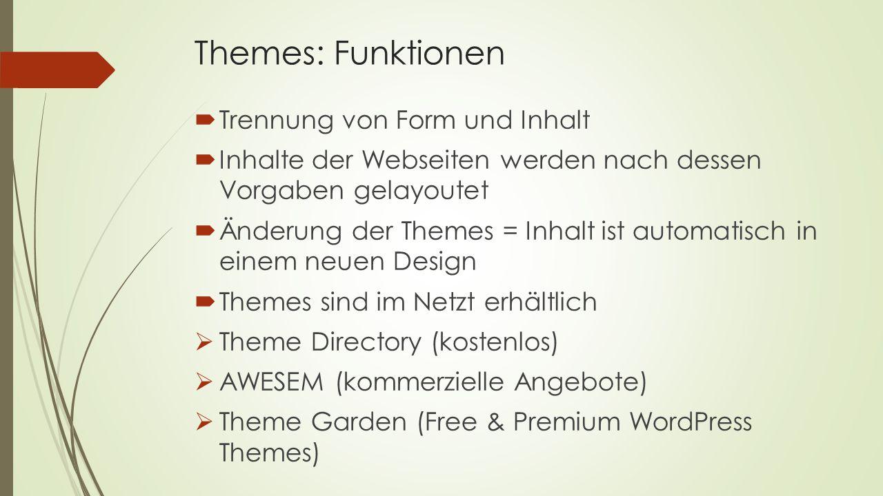 Themes: Funktionen Trennung von Form und Inhalt