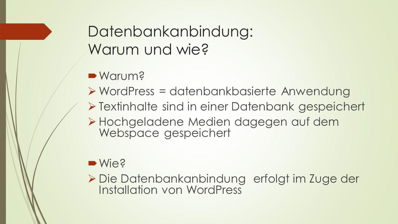 Datenbankanbindung: Warum und wie