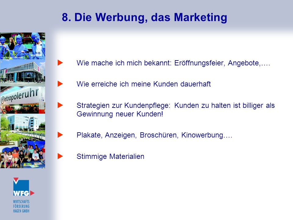 8. Die Werbung, das Marketing