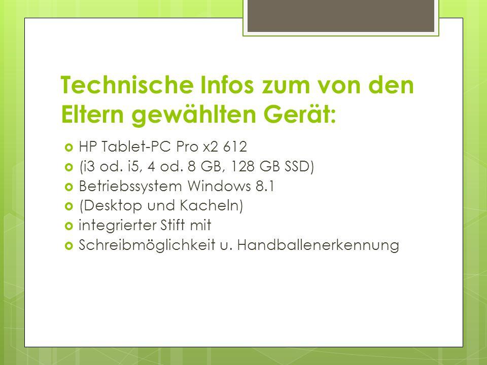 Technische Infos zum von den Eltern gewählten Gerät: