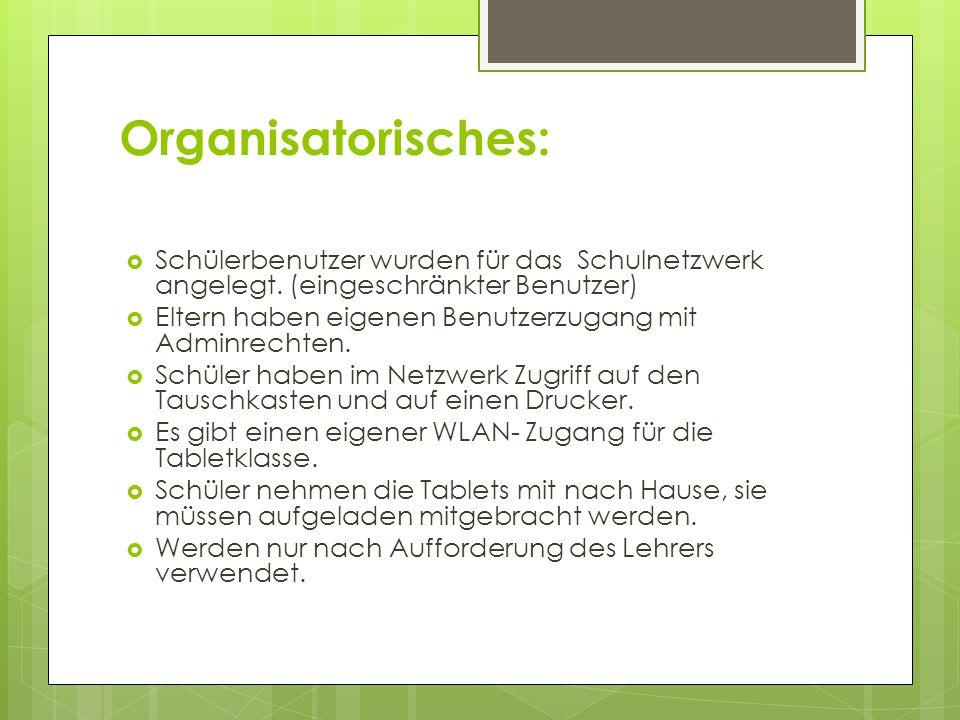 Organisatorisches: Schülerbenutzer wurden für das Schulnetzwerk angelegt. (eingeschränkter Benutzer)