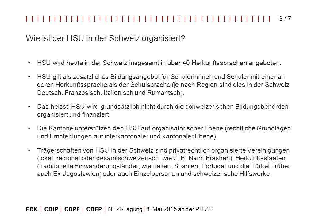 Wie ist der HSU in der Schweiz organisiert