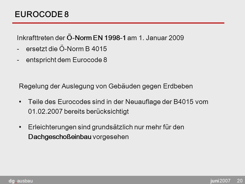 EUROCODE 8 Inkrafttreten der Ö-Norm EN 1998-1 am 1. Januar 2009