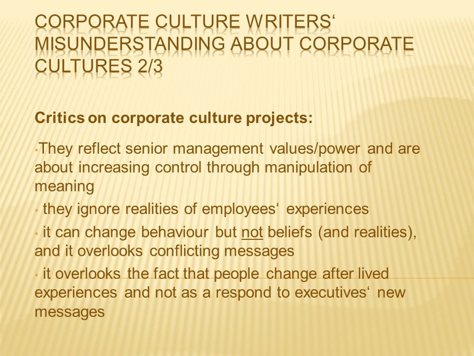 Corporate culture writers' misunderstanding about corporate cultures 2/3