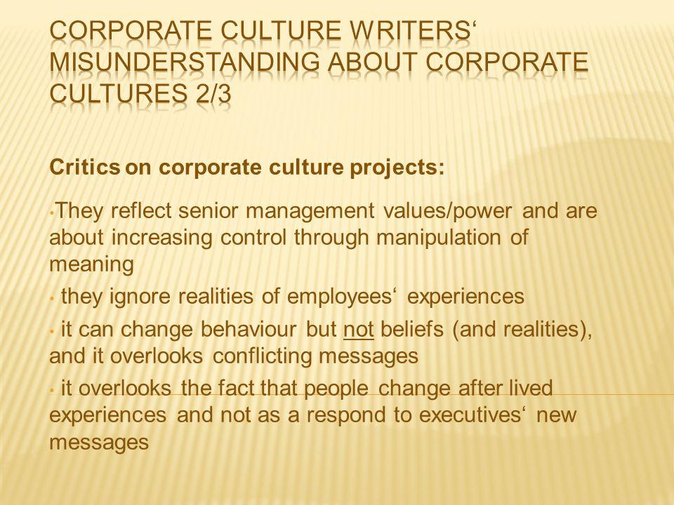 Corporate culture writers' misunderstanding about corporate cultures 2/3