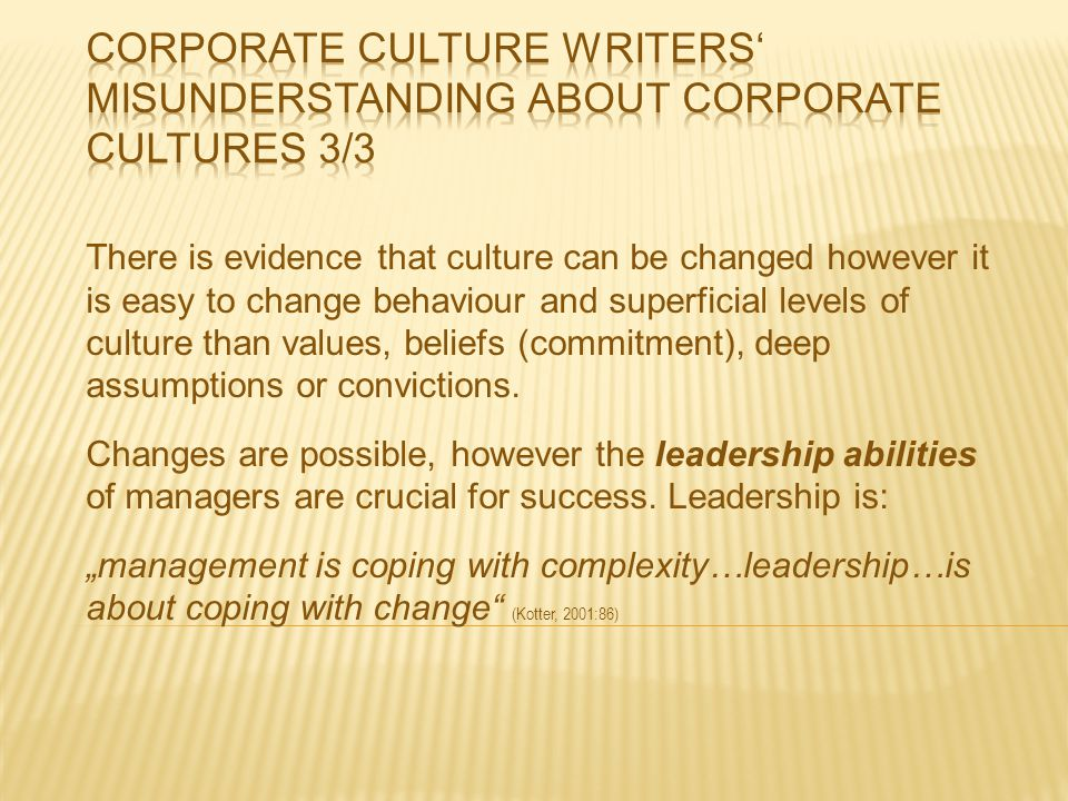 Corporate culture writers' misunderstanding about corporate cultures 3/3