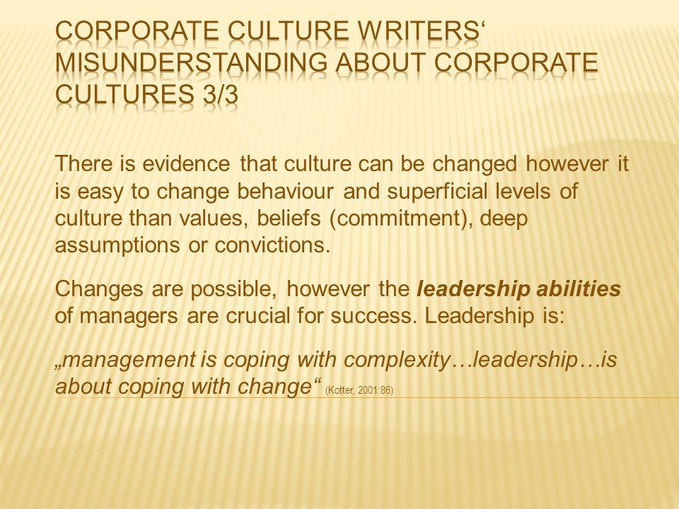 Corporate culture writers' misunderstanding about corporate cultures 3/3