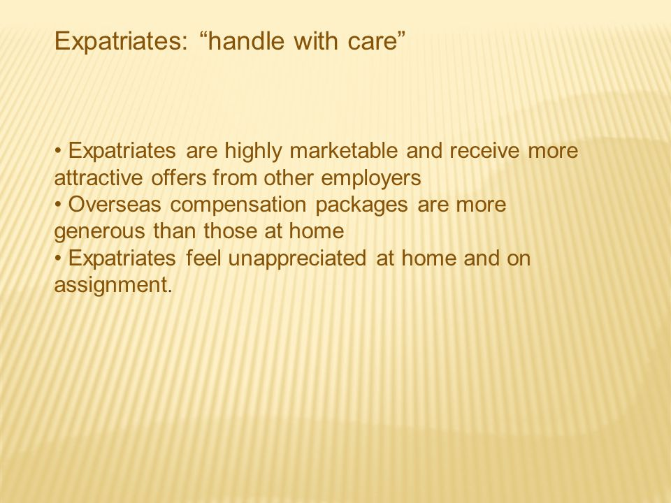 Expatriates: handle with care