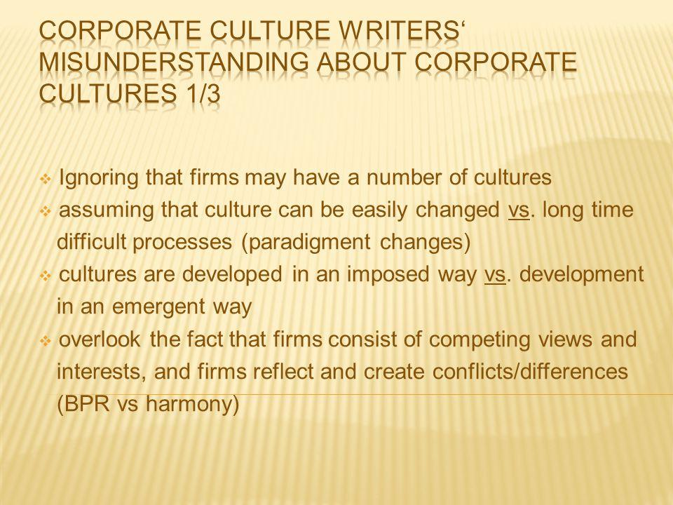 Corporate culture writers' misunderstanding about corporate cultures 1/3