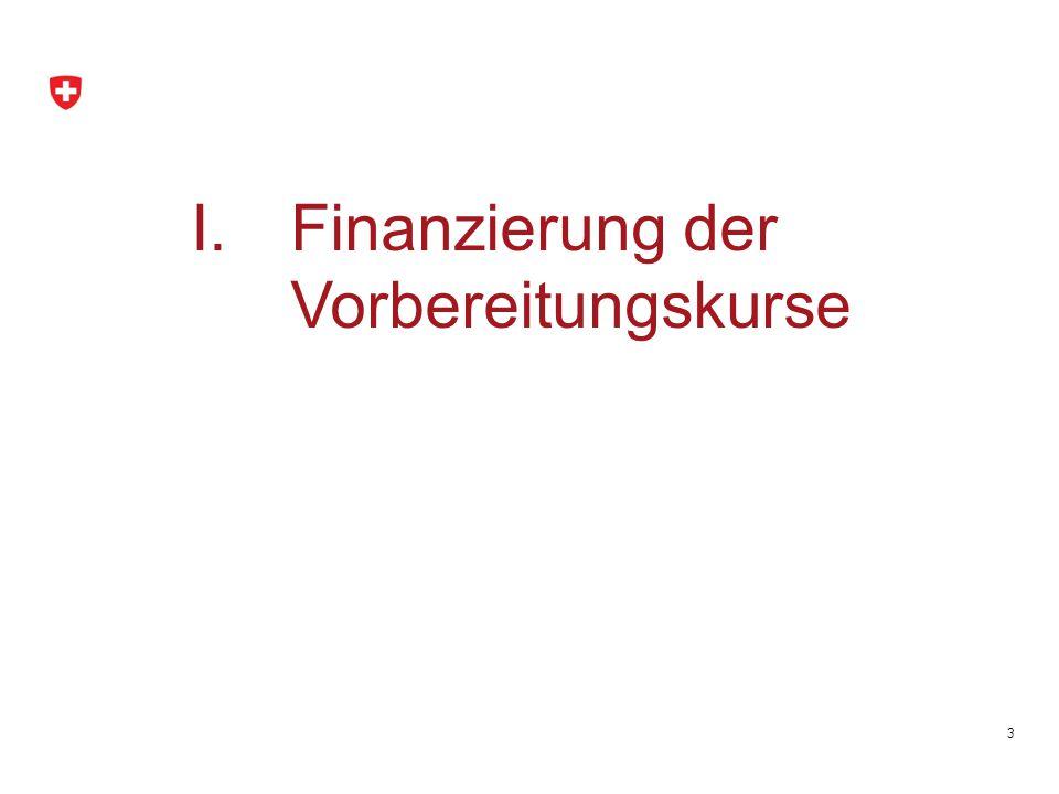 Finanzierung der Vorbereitungskurse