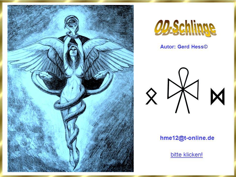 OD-Schlinge Autor: Gerd Hess© hme12@t-online.de bitte klicken!
