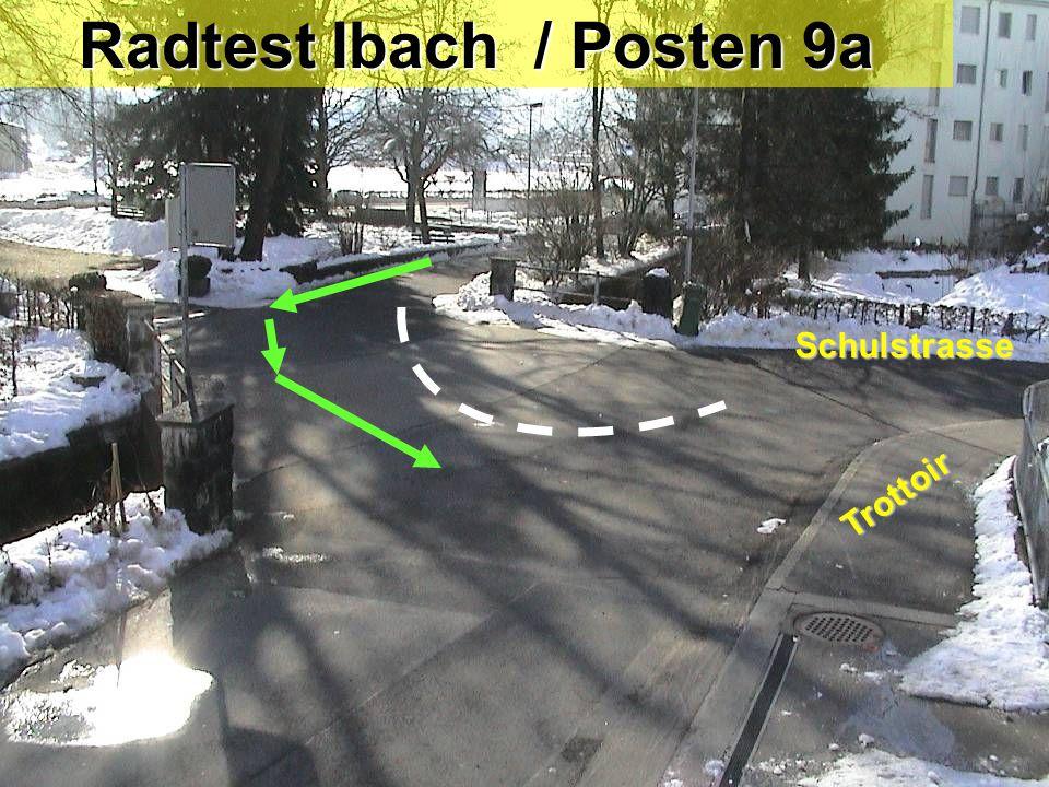 Radtest Ibach / Posten 9a