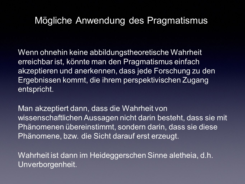 Mögliche Anwendung des Pragmatismus